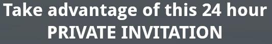 24H Private Invitation