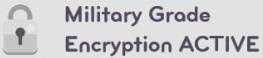 Military Grade Encryption